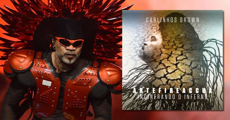 Magia Musical: Artefireaccua (Carlinhos Brown)